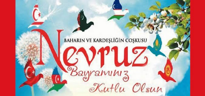 21 Mart Nevruz Bayrami - NEVRUZ BAYRAMI