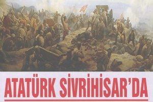 aturk sivrihisarda 300x200 - Atatürk Sivrihisar'da