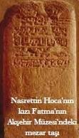 fatma hatun mezar tasi - Nasreddin Hoca