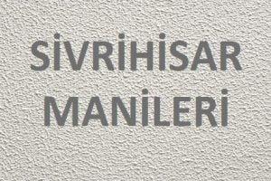 maniler 300x200 - Sivrihisar Manileri