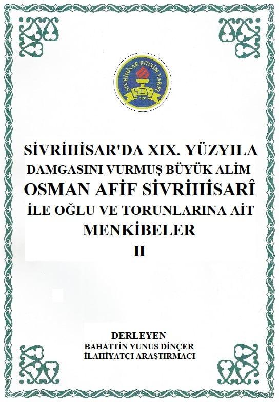 osman afif menkibeler - Osman Afif Sivrihisari ile Oğlu ve Torunlarına Ait Menkıbeler