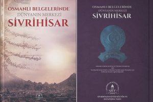 osmanlı belgelerinde sivrihisar manset 300x200 - Osmanlı Belgelerinde Dünyanın Merkezi Sivrihisar