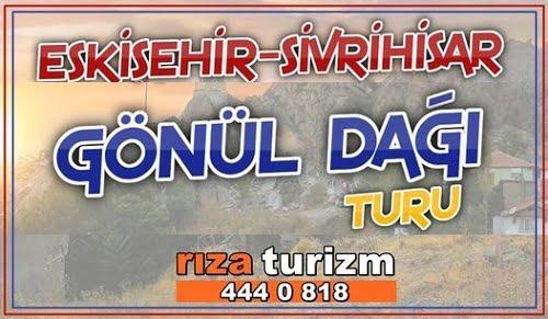 rizaturizm - Sivrihisar Kültür Gezisi