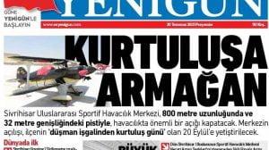 yenigun gazete 2015 300x168 - Vali Tuna, Sivrihisar Havacılık Merkezini Ziyaret Etti